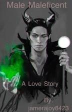 Male Maleficent: A Love Story by jamerajoy8423
