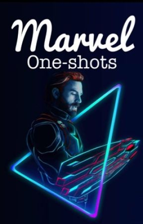 Marvel one-shots by WhatTheKay