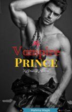 My Vampire Prince by Mahima_wagle