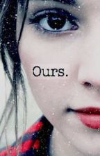 Ours (Kidnapped) by dauntless36amity