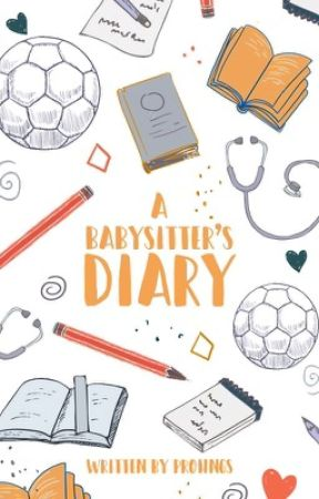 A Babysitter's Diary by prohngs