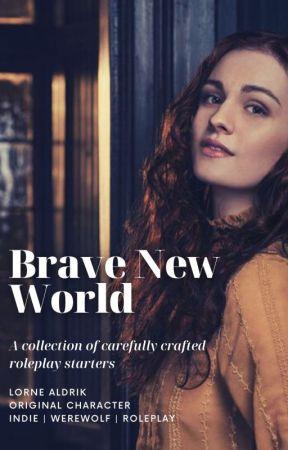 brave new world [STARTERS] by battlehymns