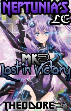 Hyperdimension Neptunia's Lost Chapter Mk 2 (Editing) by Theodore21