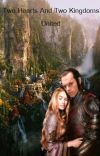 Two Hearts and Two Kingdoms United (Elrond + Celebrian) cover