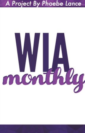 WIA Monthly by WrittenInAction