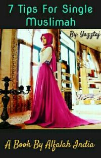 7 Tips For Single Muslimah cover