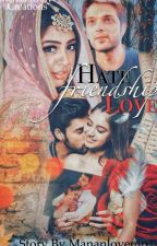 Manan:HATE FRIENDSHIP AND LOVE (Completed) by mananlovemp