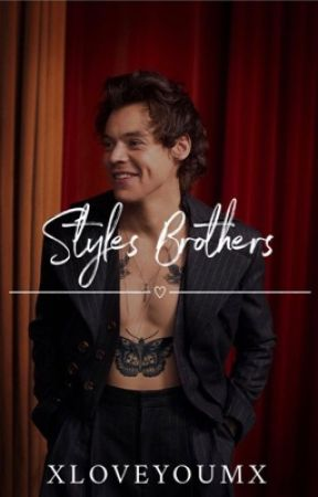 Styles Brothers   h.s by xloveyoumx