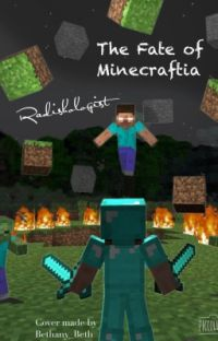 The Fate of Minecraftia (Sequel to A Minecraft Story) cover