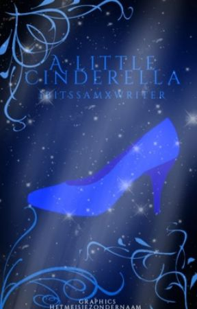A little Cinderella by ibtissamxwriter