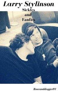 Larry One-Shots and Sickfics cover