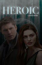 Heroic - Dean Winchester by castielsangels-