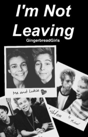 I'm Not Leaving ↣ Lashton