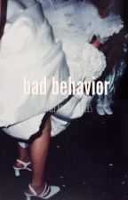 bad behavior h.s by nefariousstyles