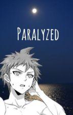 Paralyzed (Hajime Hinata X Fem! Reader) by anna--senpai
