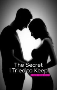 The Secret I Tried to Keep cover