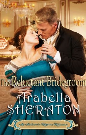 The Reluctant Bridegroom Chapters 1-3 by ArabellaSheraton1