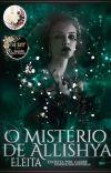 O Mistério de Allíshya - Eleita | Livro 01 cover