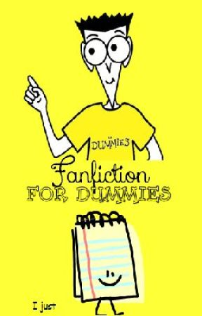 Fanfiction for Dummies by hercules_