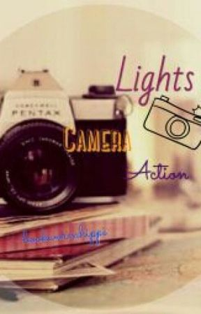 Lights, Camera, Action (On Hold) by bookwormhippi