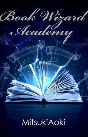 Book Wizard's Academy by MitsukiAoki