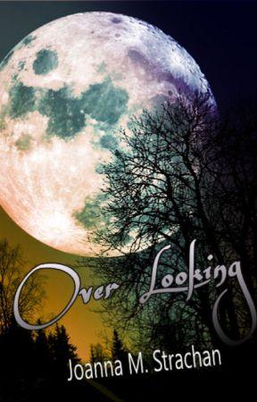Over Looking by JoannaMaeStrachan