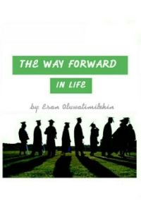 THE WAY FORWARD IN LIFE cover
