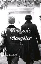 Watson's Daughter by Smosher27