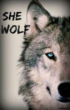 She Wolf (The Vampire Diaries Fanfic) by DsJon1