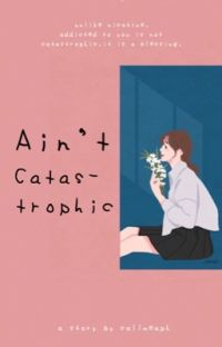 Ain't Catastrophic cover