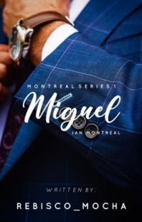 Montreal 1: Miguel Ian Montreal [Completed] cover