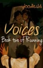 Voices book 2 of Running by doodles14