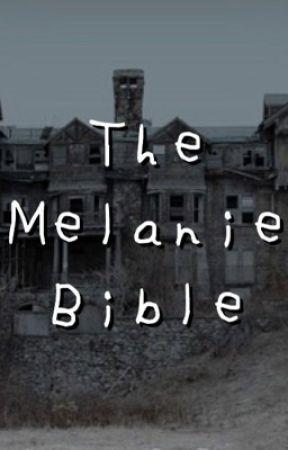 The Melanie  Bible   by deadlikejesus