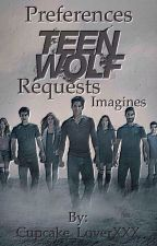 Teen wolf preferences, imagines and requests by Cupcake_LoverXXX