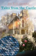 Tales from The Castle (Short Stories) by RenaFreefall