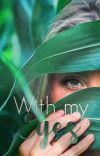 With my Eyes cover