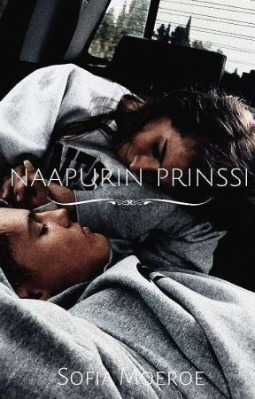 Naapurin Prinssi / Completed by sofiamoeroe