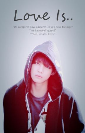 Love Is..   a Kim Taehyung fanfiction by mylovefromdaegu