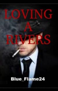 Loving A Rivers (Third book in Rivers series) cover