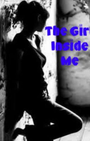 The Girl Inside Me by WeAreTheLostOnes