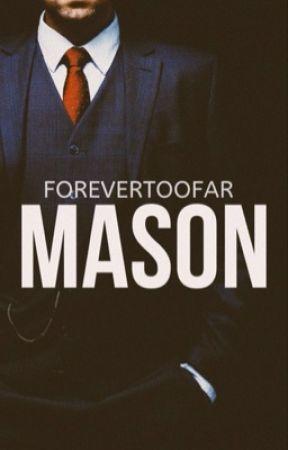 MASON  by forevertoofar