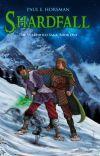 Shardfall, The Shardheld Saga, #1 cover