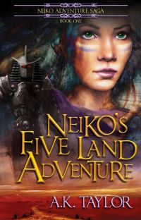 Neiko's Five Land Adventure (Neiko Adventure Saga Book #1) cover