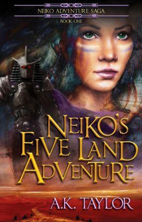 Neiko's Five Land Adventure (Neiko Adventure Saga Book #1) by spottedeagle9780