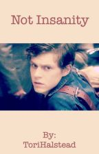 Not Insanity// Kit Walker Fanfiction by its_an_AHS_thing