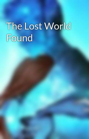 The Lost World Found by FlutistBandGeek