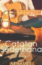 Catatan Sederhana by Arnamee