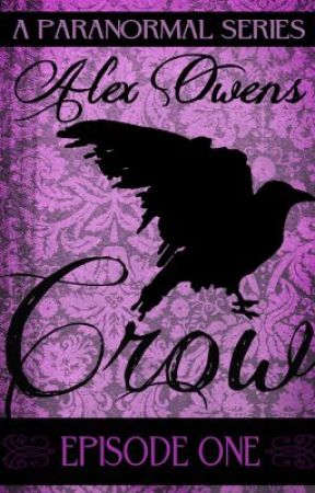 The Crow Series by AlexOwens8