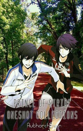 Prince Of Stride Alternative (Oneshots) by authorchannn