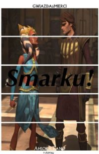 Smarku! || Ahsoka Tano cover